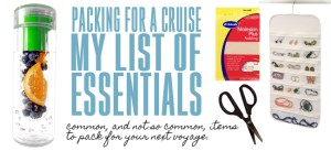 What to Pack for a Cruise: My List of Essentials