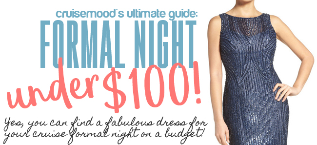 cruisemood: Cruise Formal Night Dresses for Under $100!