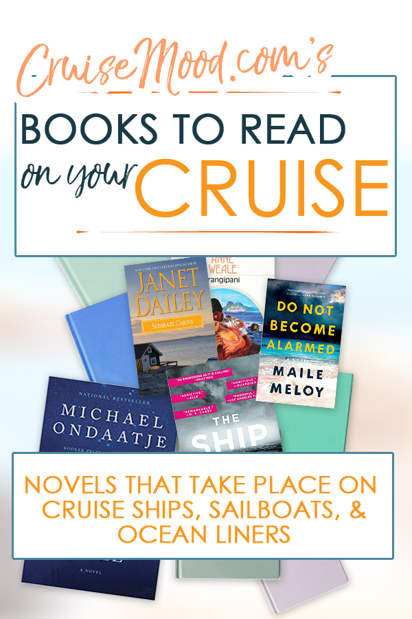 Cruise, Ship, and Sailing Novels
