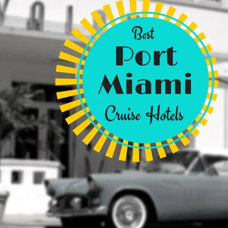 Hertz Rental Car Port Of Miami: Best PortMiami Cruise Hotels