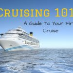 Cruising 101: A Guide to Your First Cruise