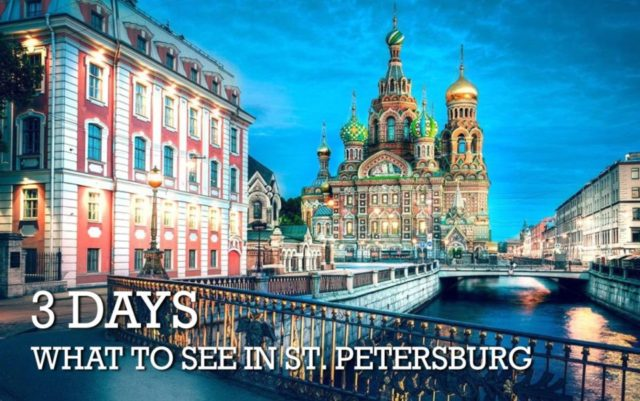 What to see in St. Petersburg in 3 days