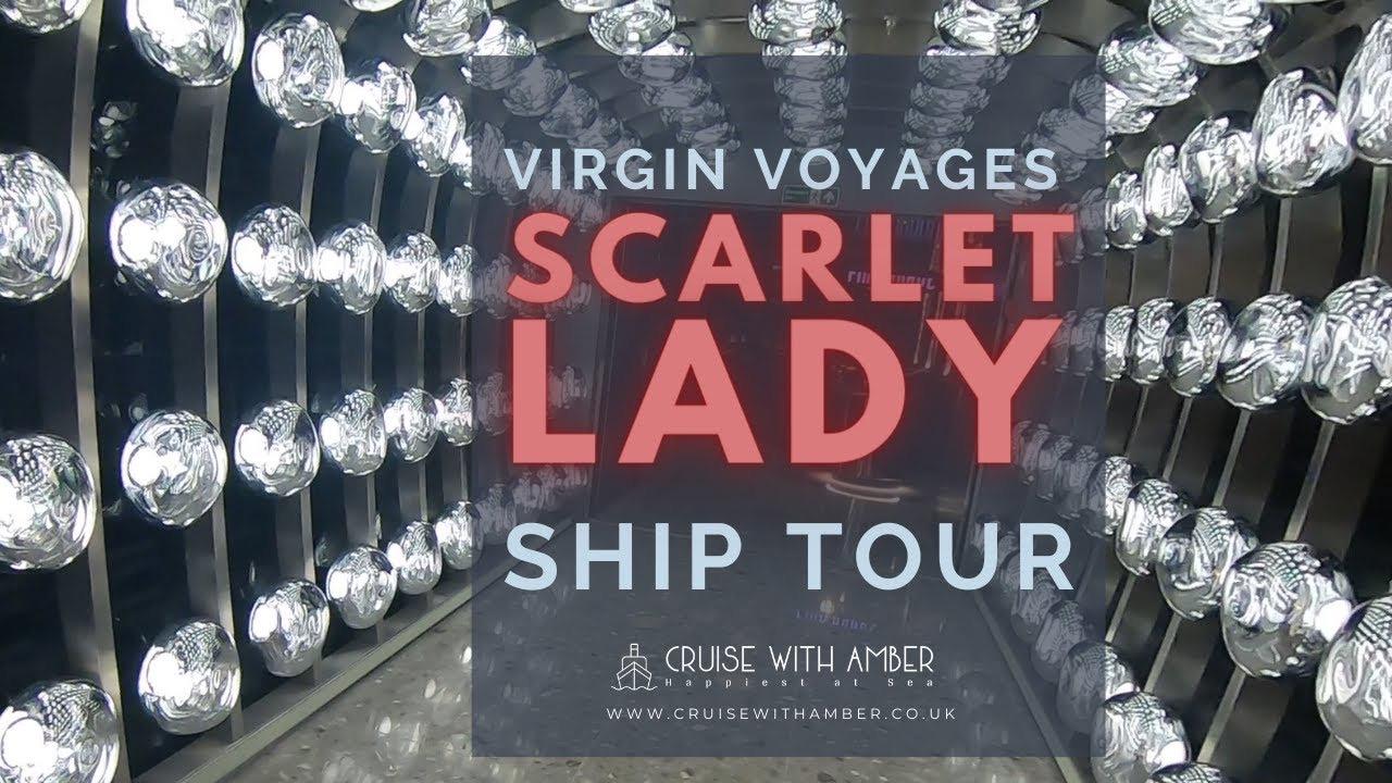 Scarlet Lady Ship tour