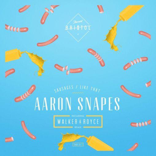 Sausages (Walker & Royce Remix) - Aaron Snapes