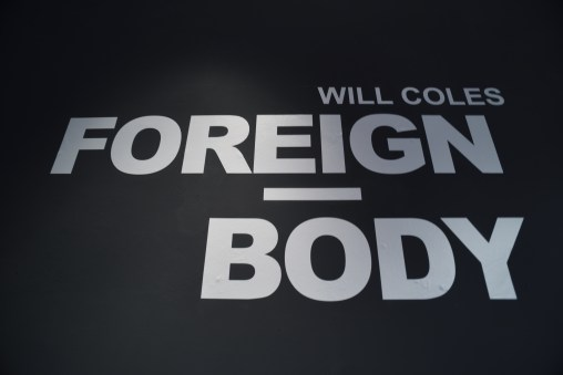 FOREIGN BODY - Will Coles x Oberfett