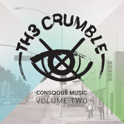 TH3 CRUMBLE CONSCIOUS MUSIC VOLUME II