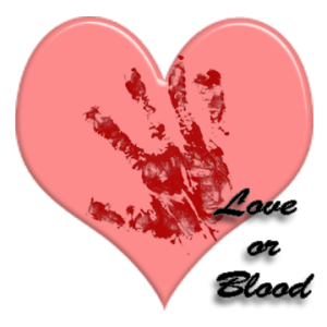 Love or Blood