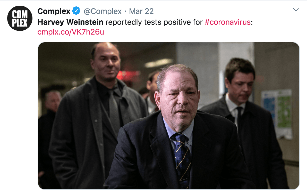 Photo of a tweet from Complex saying that Harvey Weinstein has contracted coronavirus.