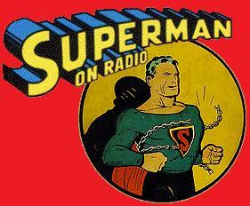 The Adventures of Superman - Old Time Radio - Jerry Siegel, Joe Shuster, B. P. Freeman, Jack Johnstone