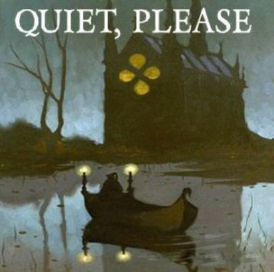 Quiet Please 2