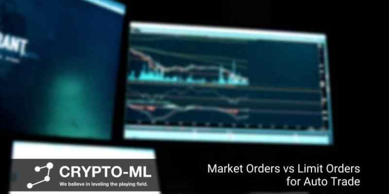 Market Orders vs Limit Orders for Auto Trade