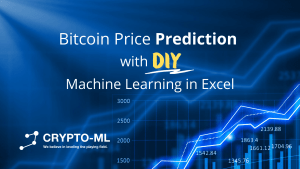 Bitcoin Price Prediction DIY Machine Learning in Excel