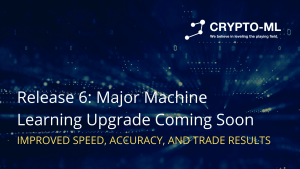 Release 6 Major Machine Learning Upgrade Coming Soon