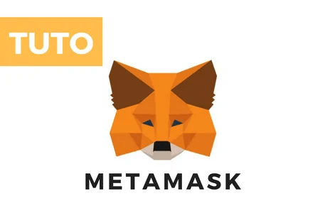 Tutoriel MetaMask