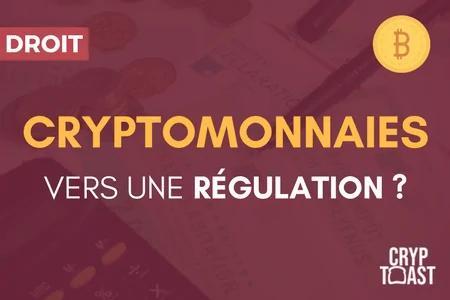 Vers une régulation des crypto-monnaies ?