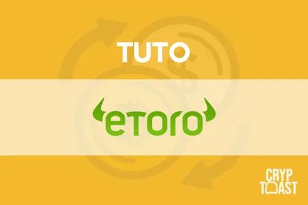 Tuto eToro : Le trading de crypto-monnaies pour débutants