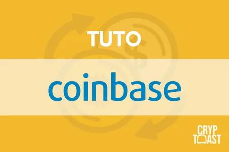Tuto Coinbase : La meilleure plateforme pour acheter du Bitcoin