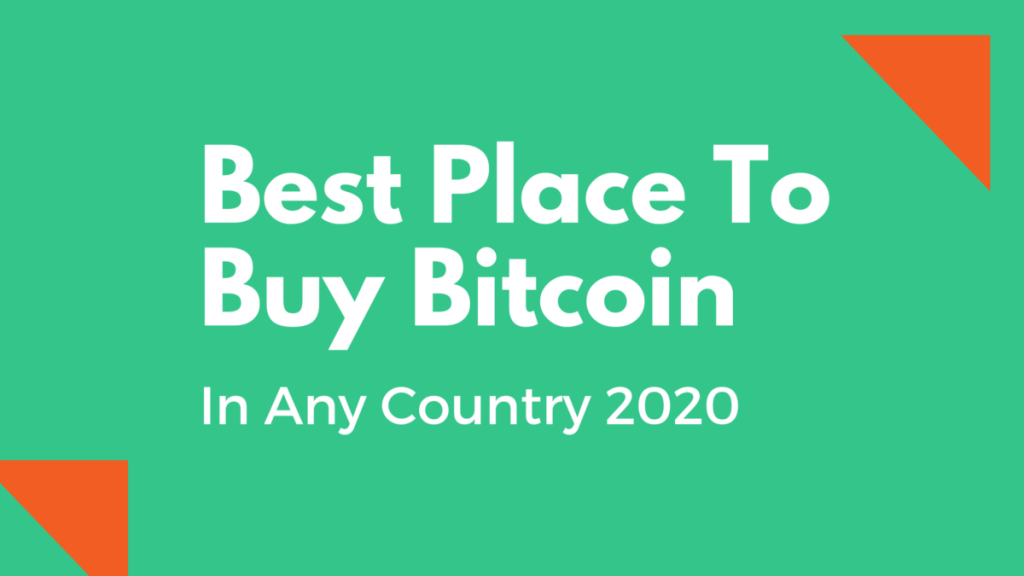 Best Place to Buy Bitcoin in Your Country
