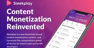 SleekPlay - Renovation of Content Monetization