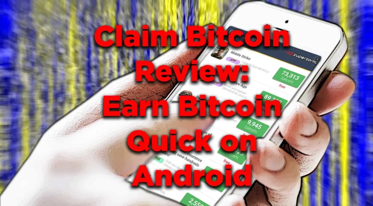 Claim Bitcoin Review: Free Android Faucet App