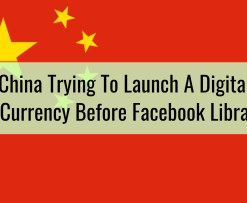 China Trying To Launch A Digital Currency Before Facebook Libra