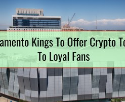 Sacramento Kings To Offer Crypto Tokens To Loyal Fans