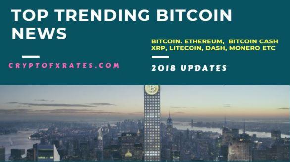trending bitcoin news