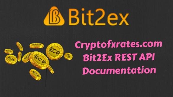 Bit2Ex REST API Documentation Exchange for ECP