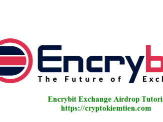 Encrybit Exchange Airdrop Tutorial - Earn ENCX Tokens Free