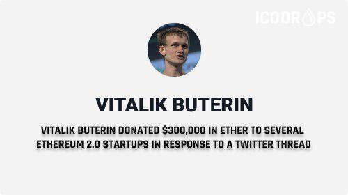 Vitalik Buterin Donated $300,000 In ETH To Several Ethereum 2.0 Startups