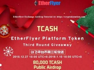 Etherflyer Exchange Airdrop Tutorial – 80,000 TCASH Token Public Airdrop