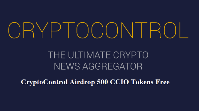 CryptoControl Airdrop Tutorial - Earn 500 CCIO Tokens Free - Earn Dividend From CryptoControl