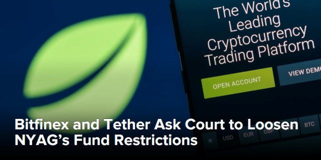 Bitfinex And Tether Ask Court To Loosen NYAG's Fund Restrictions