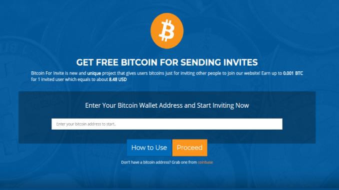 Bitcoin Invites - Earn up to0.0025 BTCfor 1 invited