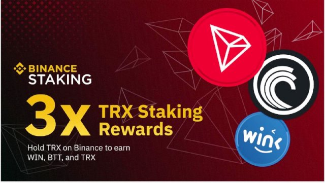 Binance Launches TRON Staking Program - Hold TRON (TRX) To Earn TRX, BTT And WIN