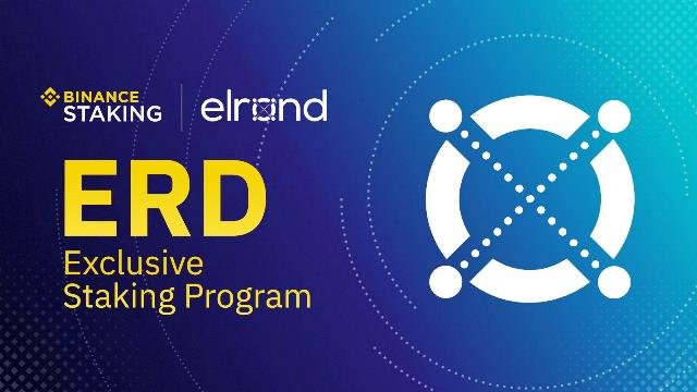 Binance Launches Elrond Staking Program - Hold Elrond (ERD) To Earn Rewards