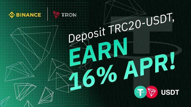 Binance Deposit TRC20-USDT Reward - Deposit TRC20-USDT To Earn 16% APR And Win 160,000 TRC20-USDT