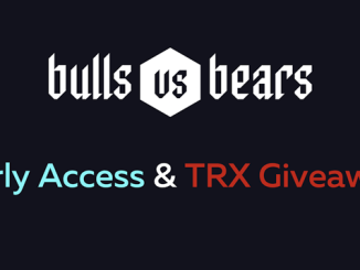 Receive 700 TRX - Bulls Vs Bears Giveaway