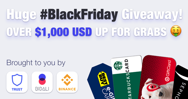 Bidali And Trust Wallet Giveaway Black Friday - Over $1,000 Of Gift Card And BNB In Prizes