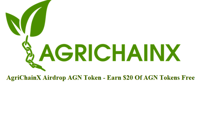 AgriChainX Airdrop AGN Token - Earn $20 Of AGN Tokens Free