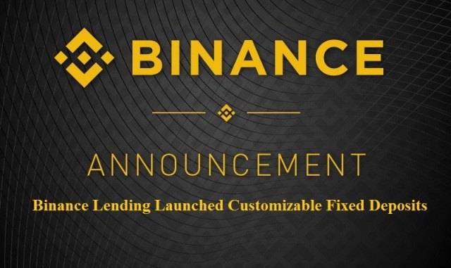 Binance Lending Launched Customizable Fixed Deposits - How To Use?