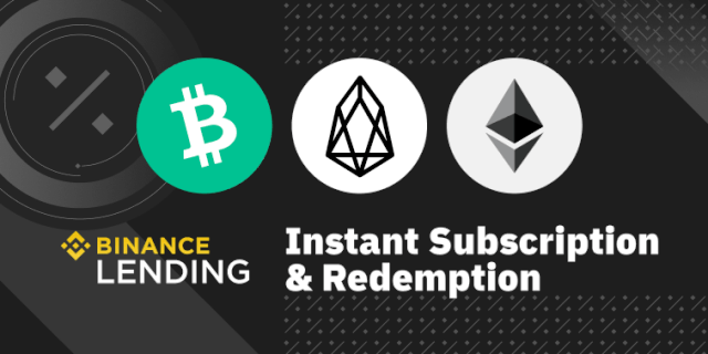 Binance Lending Supported ETH, BCH And EOS To Flexible Deposits