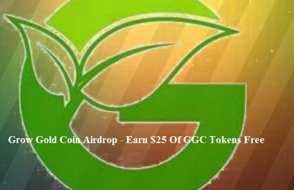Grow Gold Coin Airdrop - Earn $25 Of GGC Tokens Free