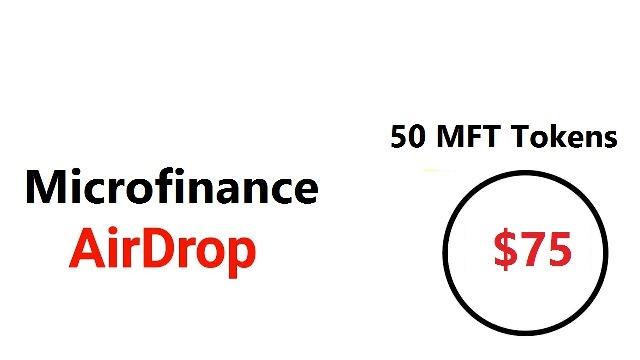 Microfinance Airdrop MFT Token - Earn $75 Of MFT Tokens Free