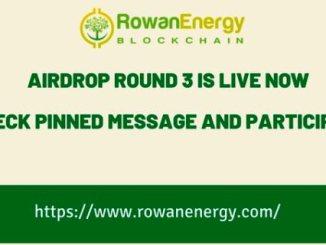 RowanEnergy Airdrop Round 3 - Get $25 Of RWN Tokens Free