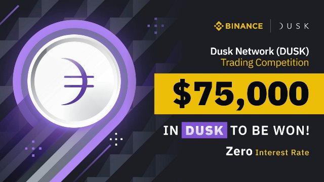 Trade DUSK On Binance Exchange To - Trading Competition