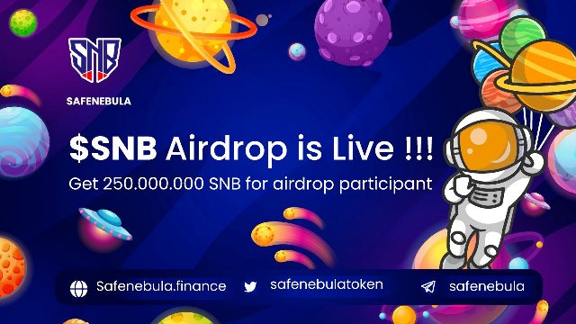Safe Nebula Crypto Airdrop - Get Free 250 Million SNB Tokens
