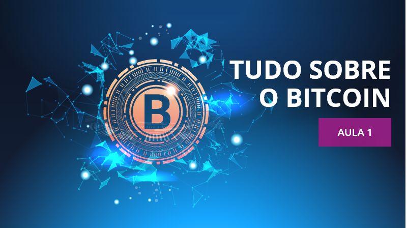 Tudo sobre o Bitcoin