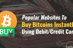 How To Instantly Buy Bitcoin With Debit or Credit card
