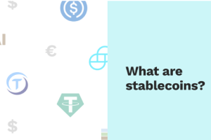 Stablecoin: The Most Stable Valued Decentralised Cryptocurrency (USDT, AUDT, USDC, DAI)